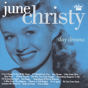 JUNE CHRISTY - Day Dreams