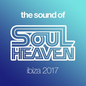 MELVO BAPTISTE/VARIOUS - The Sound Of Soul Heaven Ibiza 2017