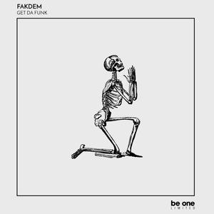 FAKDEM - Get Da Funk