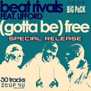 BEAT RIVALS - (Gotta Be) Free