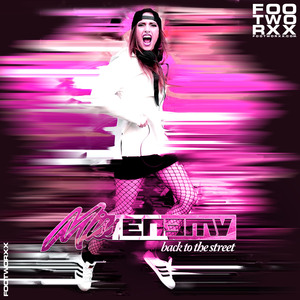 MISS ENEMY - Back To The Street