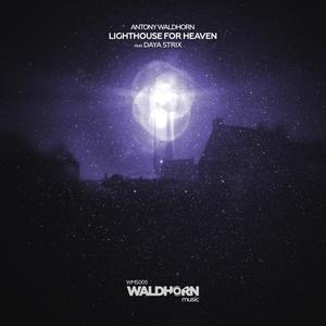 ANTONY WALDHORN - Lighthouse For Heaven