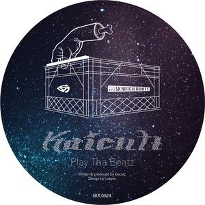 KAICUTZ - Play Tha Beatz