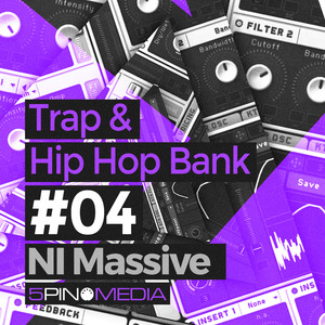 5PIN MEDIA - Trap & Hip Hop NI Massive (Sample Pack Massive Presets)