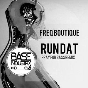 FREQ BOUTIQUE - Run Dat