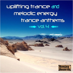 VARIOUS - Uplifting Trance And Melodic Energy Trance Anthems Vol 4
