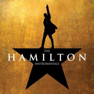 ORIGINAL BROADWAY CAST OF HAMILTON - The Hamilton Instrumentals