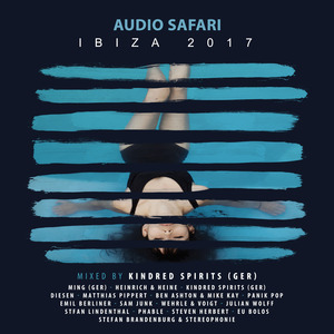 KINDRED SPIRITS/VARIOUS - Audio Safari Ibiza 2017 (unmixed tracks)