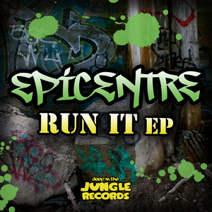 EPICENTRE - Run It