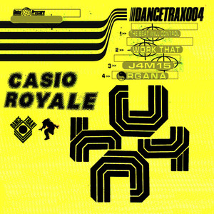 CASIO ROYALE - The Beat Will Control