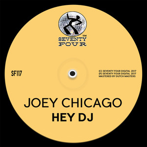 JOEY CHICAGO - Hey DJ