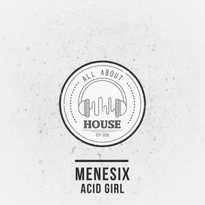 MENESIX - Acid Girl