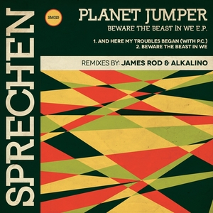 PLANET JUMPER - Beware The Beast In We