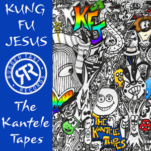 KUNG FU JESUS - The Kantele Tapes