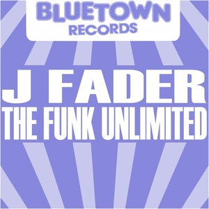 J-FADER - The Funk Unlimited