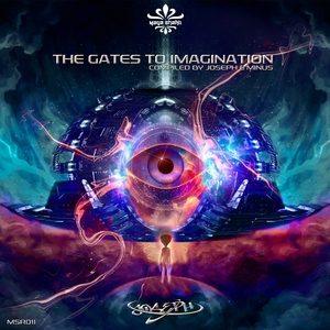 VARIOUS - The Gates To Imagination Compiled By Joseph & Minus