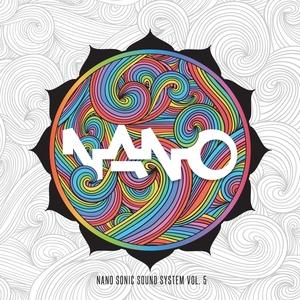 VARIOUS - Nano Sonic Sound System Vol 5