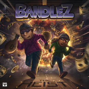 BANDLEZ - The Heist
