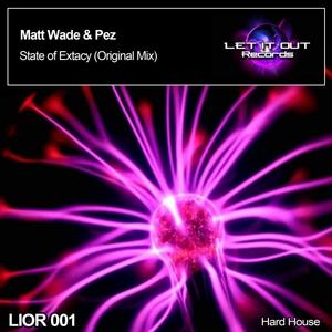 MATT WADE/PEZ - State Of Extacy