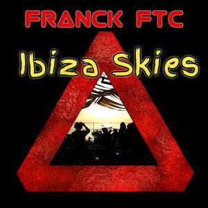 FRANCK FTC - Ibiza Skies