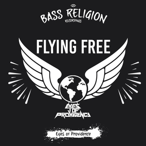 EYES OF PROVIDENCE - Flying Free