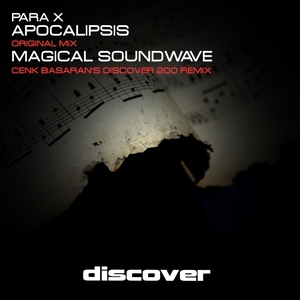 PARA X - Apocalipsis/Magical Soundwave