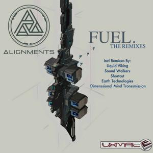 ALIGNMENTS - Fuel (The Remixes)