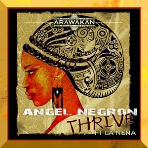 ANGEL NEGRON - Thrive