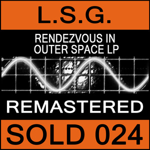 LSG - Rendezvous In Outer Space LP