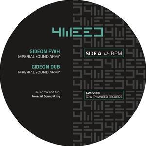 ELND/IMPERIAL SOUND ARMY - Gideon Fyah/Hard Dreamy Dub