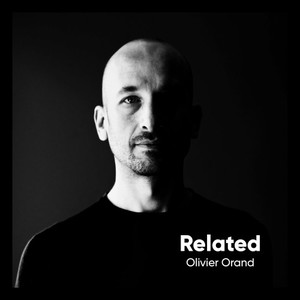 OLIVIER ORAND - Related
