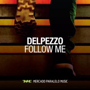 DELPEZZO - Follow Me
