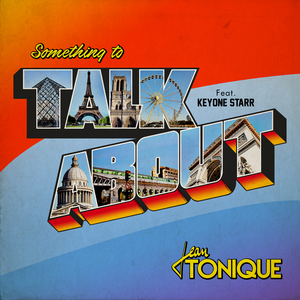 JEAN TONIQUE feat KEYONE STARR - Something To Talk About