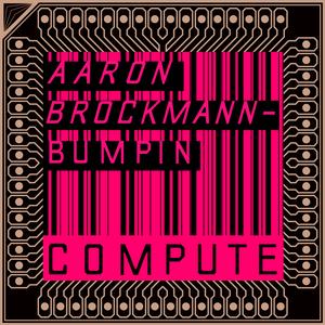 AARON BROCKMANN - Bumpin