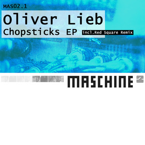 OLIVER LIEB - Chopsticks EP