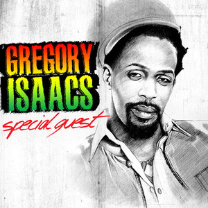 GREGORY ISAACS - Special Guest