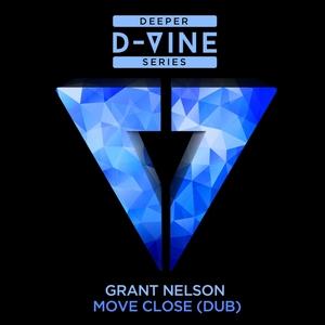 GRANT NELSON - Move Close