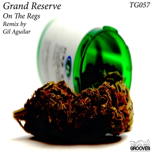 GRAND RESERVE - On The Regs