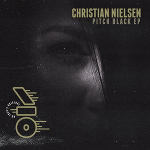 CHRISTIAN NIELSEN - Pitch Black EP