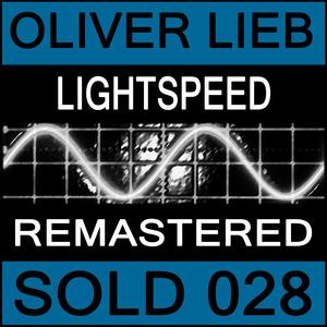 OLIVER LIEB - Lightspeed EP (Remastered)