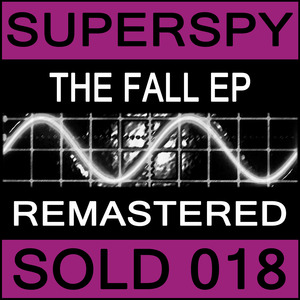 SUPERSPY - The Fall EP