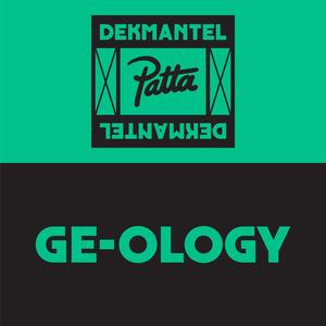 GE-OLOGY - Dkmntl X Patta 08