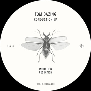 TOM DAZING - Conduction EP