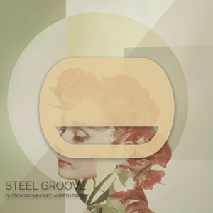 ALBERTO DIMEO/GUSTAVO DOMINGUEZ - Steel Groove