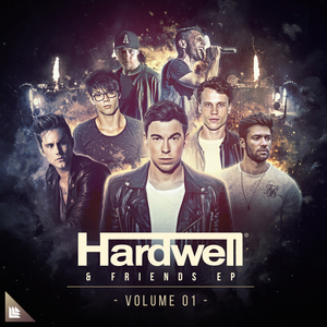 HARDWELL - Hardwell & Friends EP Volume 01