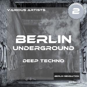 VARIOUS - Berlin Underground Deep Techno Vol 2