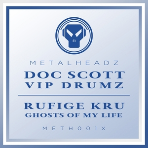 RUFIGE KRU/DOC SCOTT - VIP Drumz/Ghosts Of My Life (2017 Remaster)