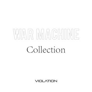 WAR MACHINE - Collection
