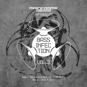 NAKWAN/KRYPTOMEDIC/KUTLO/TR TACTICS/BODY/SOUL/NETICS - Bass Infection Vol 3