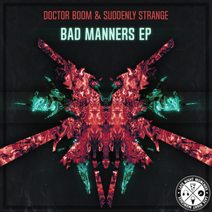 DOCTOR BOOM/SUDDENLY STRANGE - Bad Manners EP